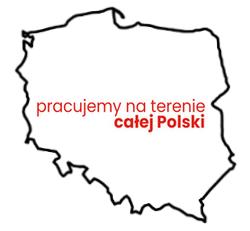 Pracujemy na terenie całej Polski